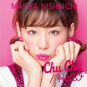 西内まりや「Chu Chu/HellO」CD+DVD(type-A)を5月25日に発売! .png