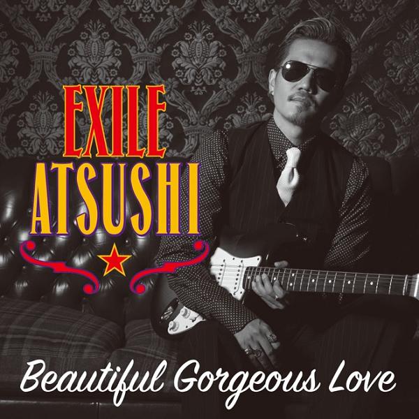 EXILE ATSUSHI、新ビジュアルとジャケ写を公開!『Beautiful Gorgeous Love』 .png